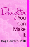 Daughter You Can Make It