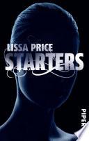 Starters  : Roman (Starters-Enders 1)