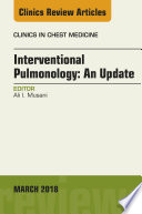 Interventional Pulmonology  An Issue of Clinics in Chest Medicine Book