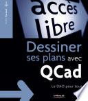 Dessiner Ses Plans Avec Qcad