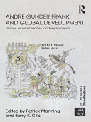 Andre Gunder Frank and Global Development