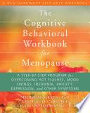 The Cognitive Behavioral Workbook For Menopause