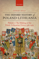 The Oxford History of Poland-Lithuania