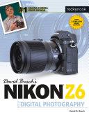 David Busch's Nikon Z6 Guide to Digital Photography Pdf/ePub eBook