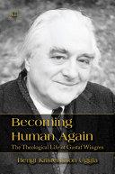 Becoming Human Again [Pdf/ePub] eBook