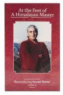 At the Feet of a Himalayan Master Volume 4