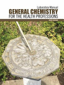 General Chemistry for the Health Professions