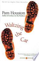 Waltzing the Cat Book PDF