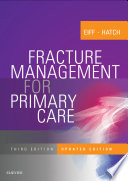 Fracture Management for Primary Care Updated Edition E Book Book