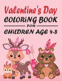 Valentine s Day Coloring Book for Children Ages 4 8