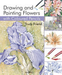 Drawing   Painting Flowers with Coloured Pencils
