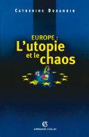 Pdf Europe : l'utopie et le chaos Telecharger