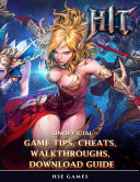 Hit Unofficial Game Tips, Cheats, Walkthroughs, Download Guide