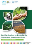 Land Restoration For Achieving The Sustainable Development Goals Book PDF