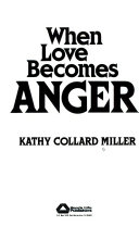 When Love Becomes Anger Book