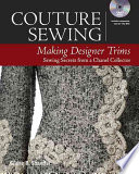 Couture Sewing: Making Designer Trims