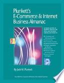 """Plunkett's E-Commerce & Internet Business Almanac 2007"" by Jack W. Plunkett"