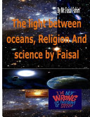 The Light Between Oceans, Religion and Science by Faisal