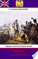 Napoleon and the Archduke Charles Book PDF