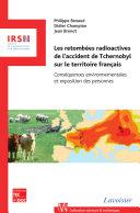 Pdf Les retombées radioactives de l'accident de Tchernobyl sur le territoire français : Conséquences environnementales et exposition des personnes Telecharger