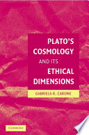 Plato s Cosmology and its Ethical Dimensions