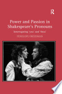 Power and Passion in Shakespeare s Pronouns