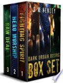 Dark Urban Rising The Complete Trilogy