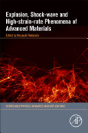 Explosion  Shock Wave and High Strain Rate Phenomena of Advanced Materials