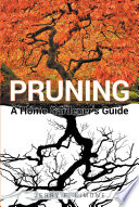 Pruning A Home Gardener s Guide