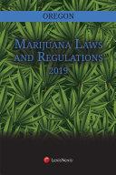 Oregon Marijuana Laws and Regulations