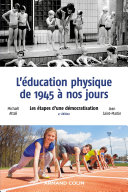 Pdf L'éducation physique de 1945 à nos jours - 4e éd. Telecharger