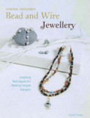 Making Designer Bead and Wire Jewellery