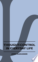 Thought-Control in Everyday Life