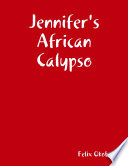 Jennifer s African Calypso