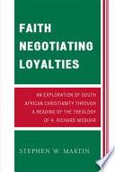 Faith Negotiating Loyalties