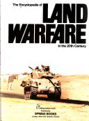 The Encyclopedia of Land Warfare in the 20th Century