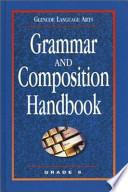 Grammar and Composition Handbook Grade 6