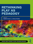 Rethinking Play as Pedagogy