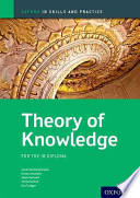 Theory of Knowledge: IB Skills and Practice