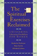 The Spiritual Exercises Reclaimed [Pdf/ePub] eBook