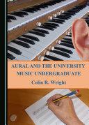 Aural and the University Music Undergraduate