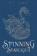 Spinning Starlight [Pdf/ePub] eBook