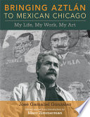 Bringing Aztl N To Mexican Chicago
