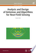 Analysis and Design of Antennas and Algorithms for Near Field Sensing