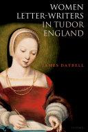 Women Letter Writers in Tudor England