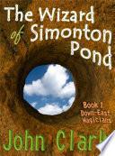 The Wizard of Simonton Pond