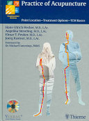 Practice of acupuncture: point location, treatment options, TCM
