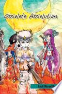 Obsolete Absolution