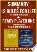 Summary of 12 Rules for Life  An Antidote to Chaos by Jordan B  Peterson   Summary of Ready Player One by Ernest Cline 2 in 1 Boxset Bundle