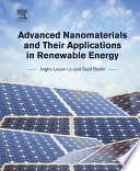 Advanced Nanomaterials and Their Applications in Renewable Energy Book